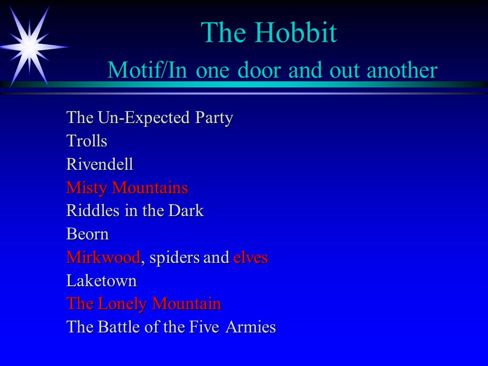The Hobbit Motif/In one door and out another