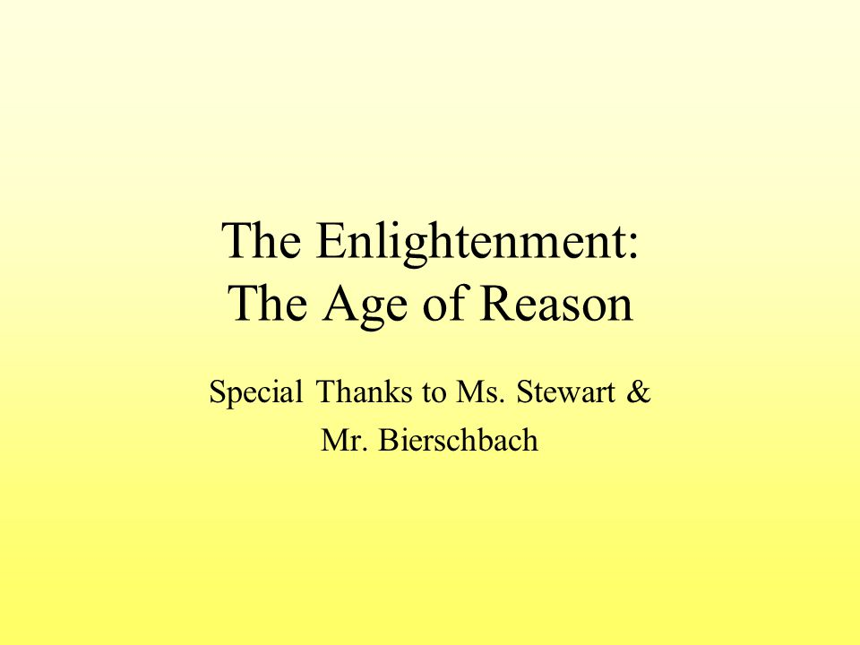 The Enlightenment: The Age of Reason
