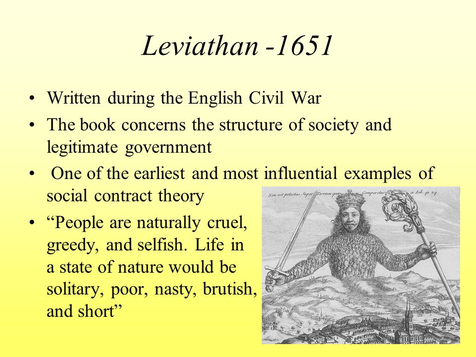 Leviathan -1651 Written during the English Civil War