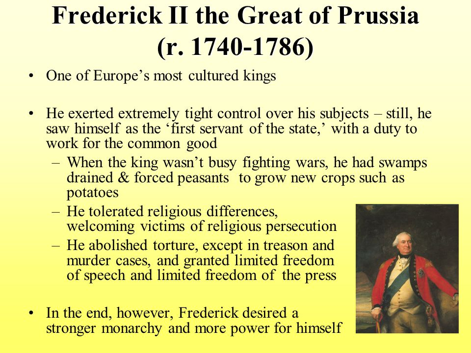 Frederick II the Great of Prussia (r. 1740-1786)