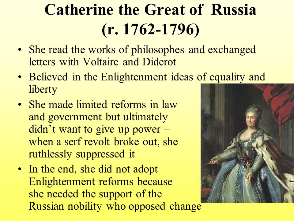 Catherine the Great of Russia (r. 1762-1796)