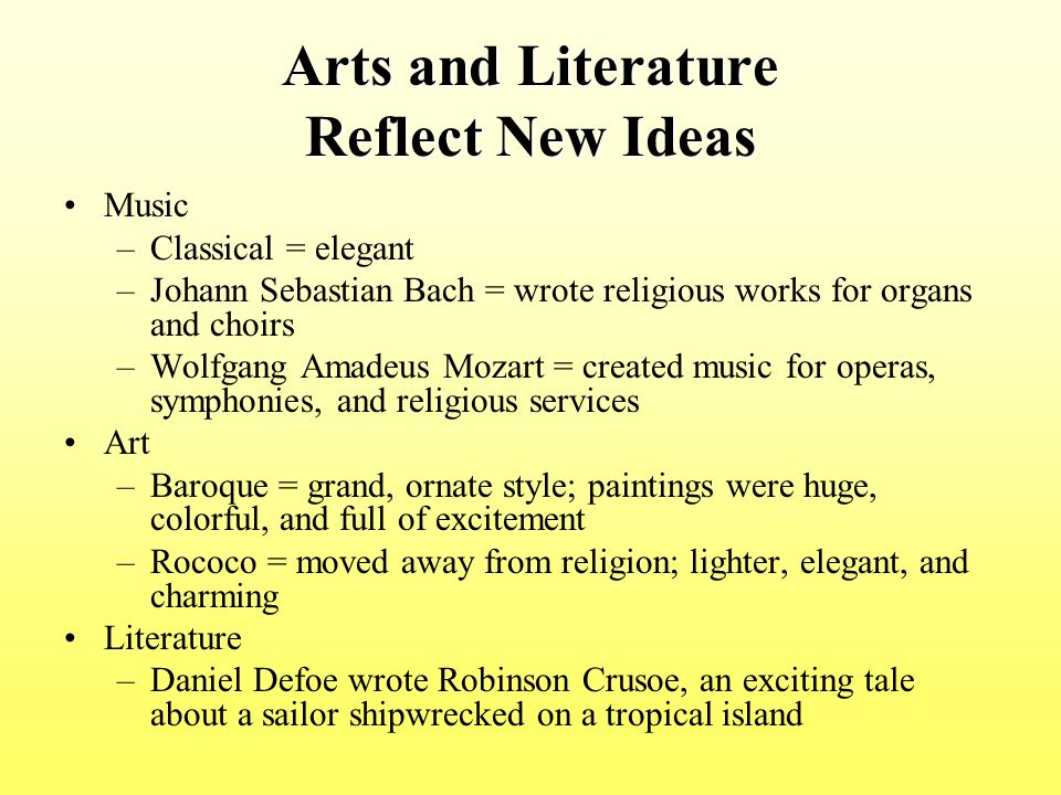 Arts and Literature Reflect New Ideas