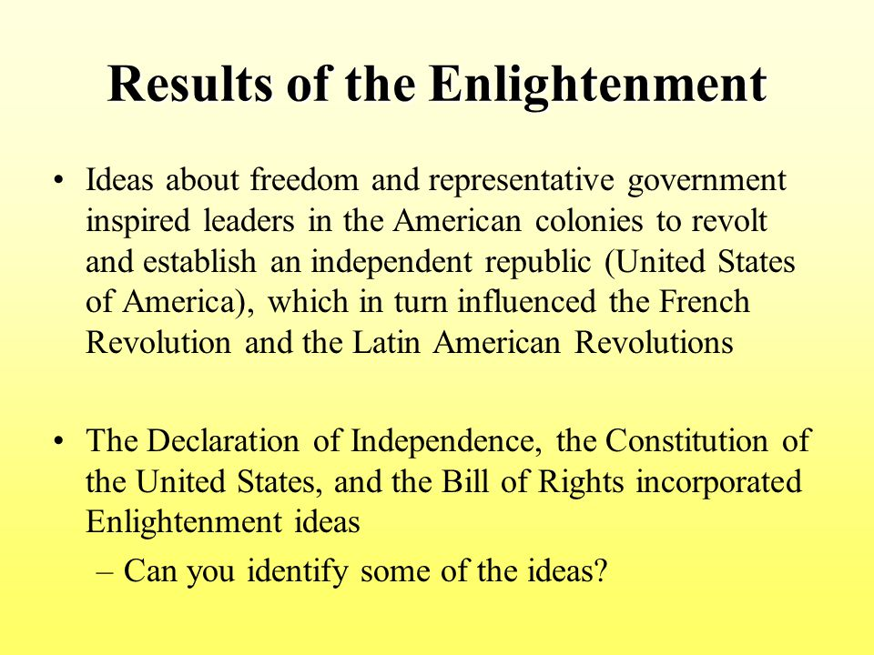 Results of the Enlightenment
