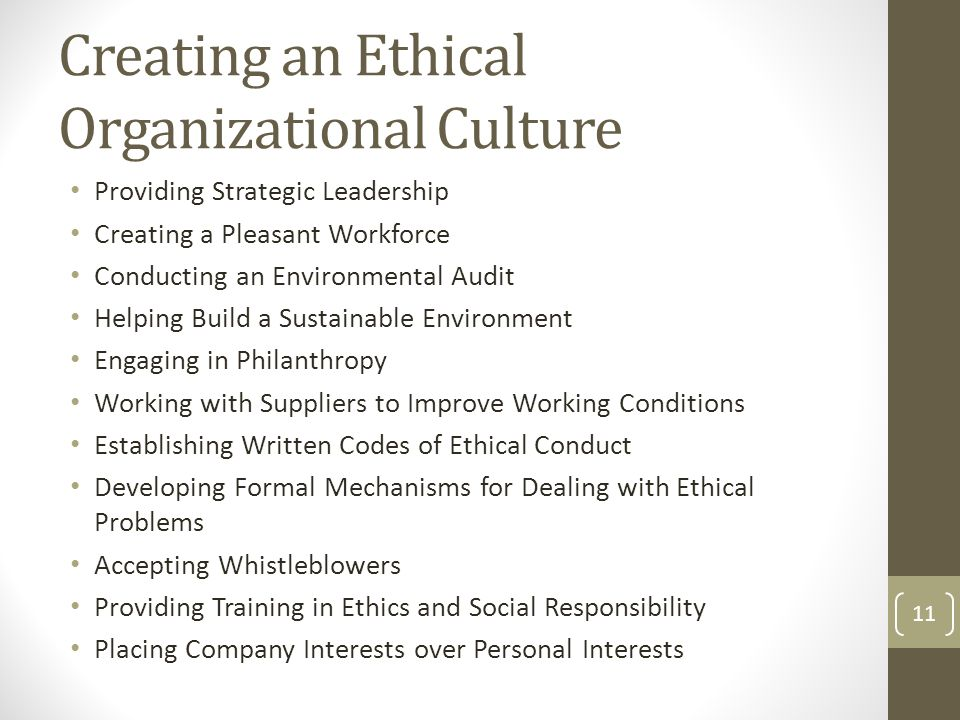Creating an Ethical Organizational Culture