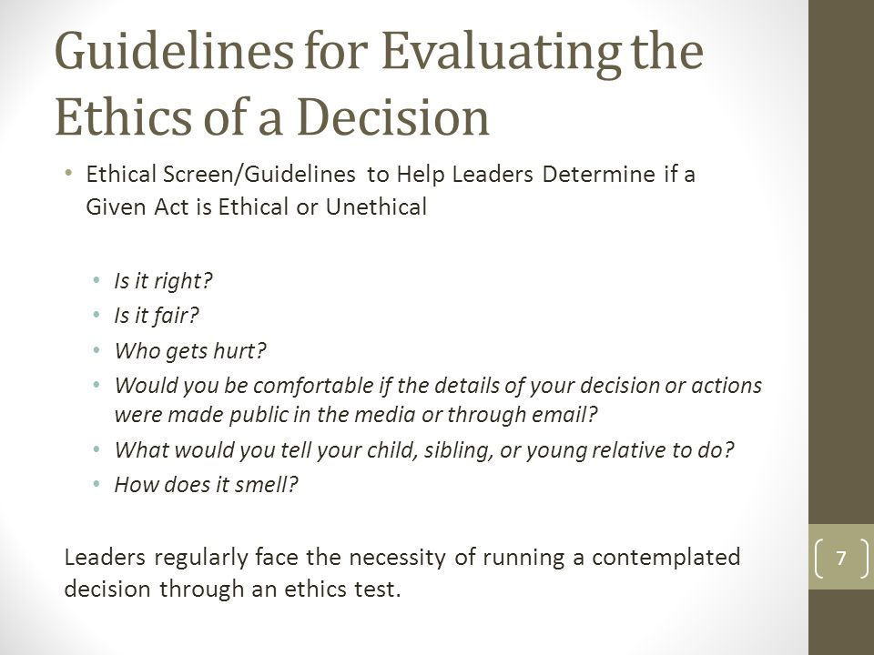 Guidelines for Evaluating the Ethics of a Decision