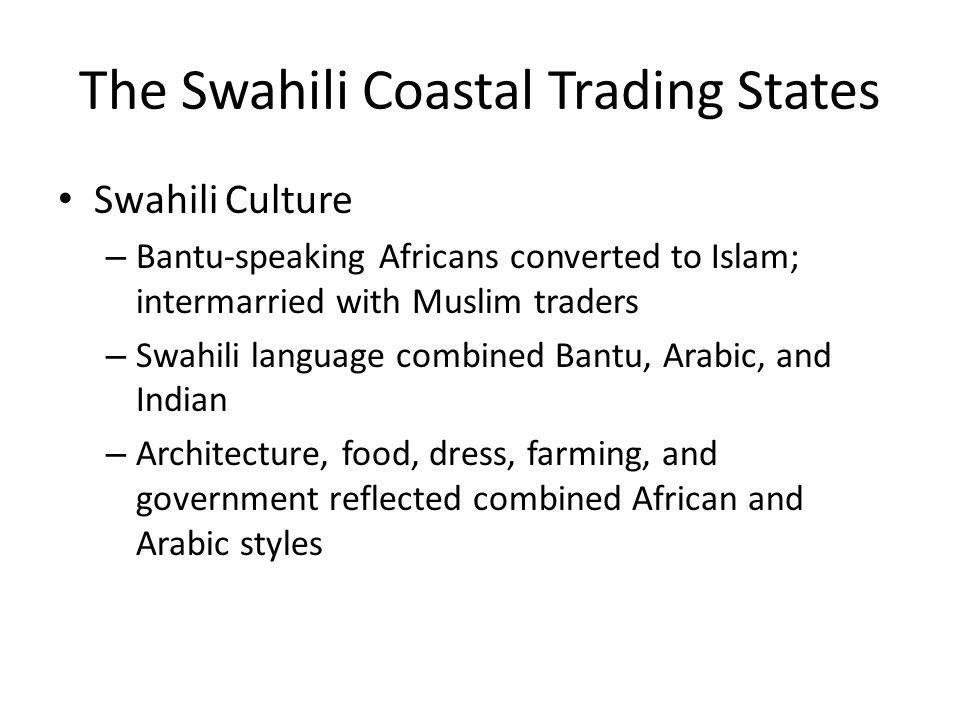 The Swahili Coastal Trading States