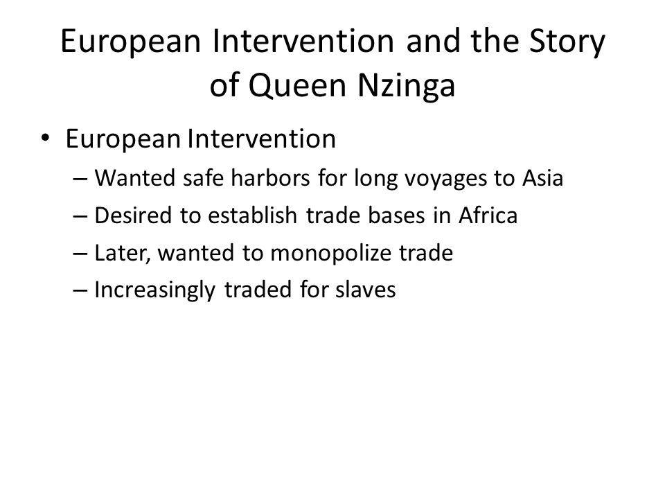 European Intervention and the Story of Queen Nzinga