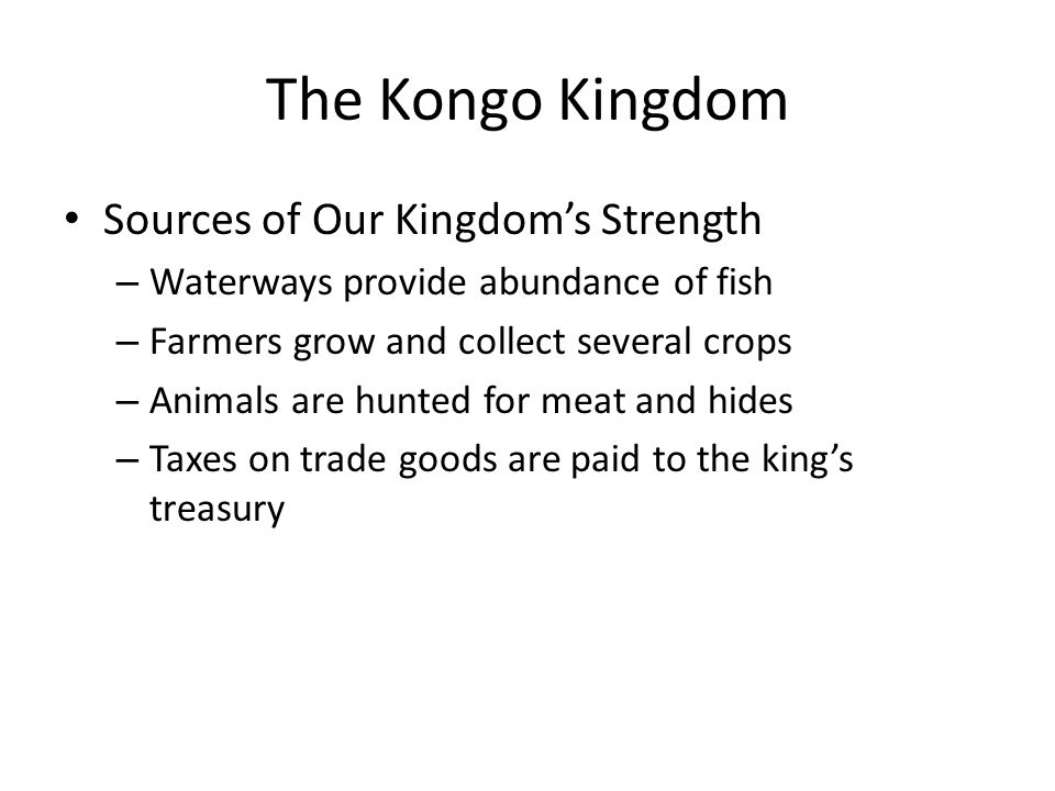 The Kongo Kingdom Sources of Our Kingdom's Strength