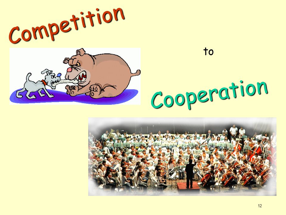 Competition to Cooperation