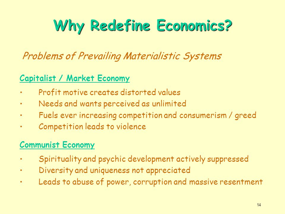 Why Redefine Economics