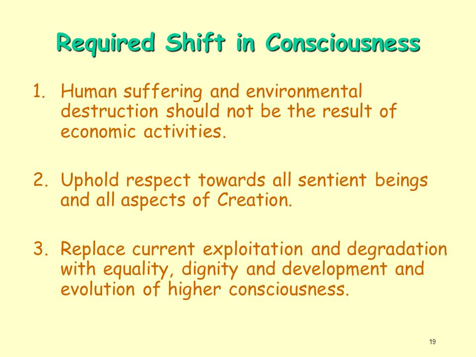 Required Shift in Consciousness