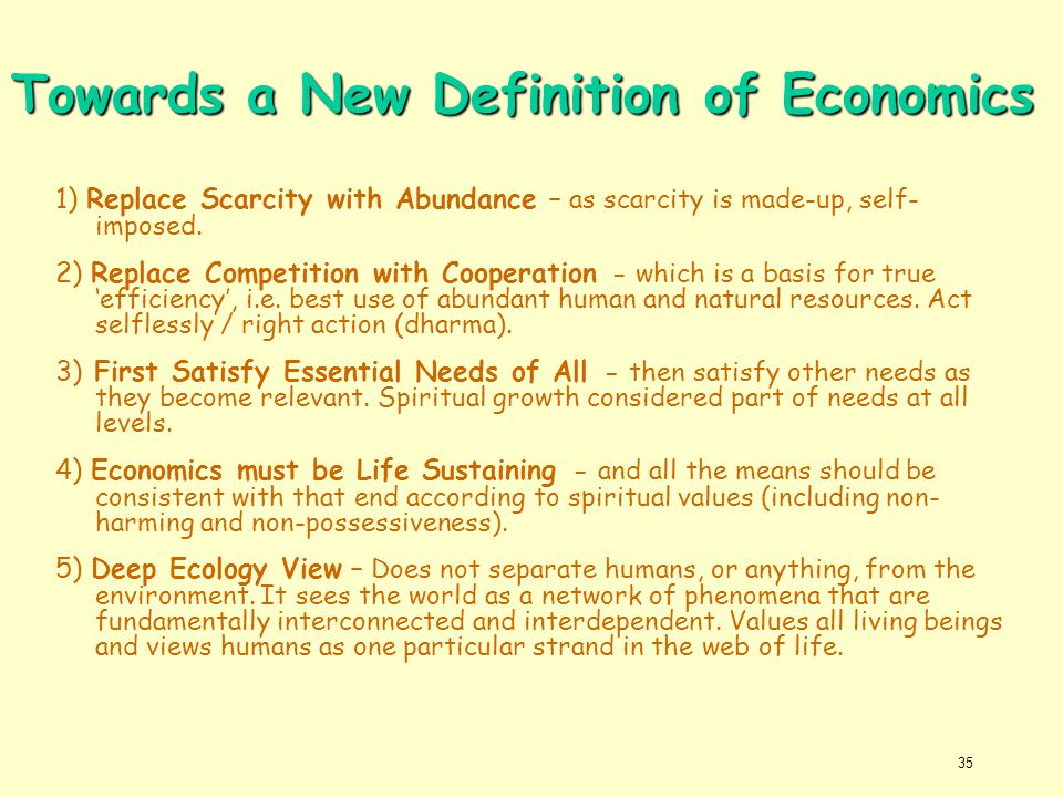 Towards a New Definition of Economics