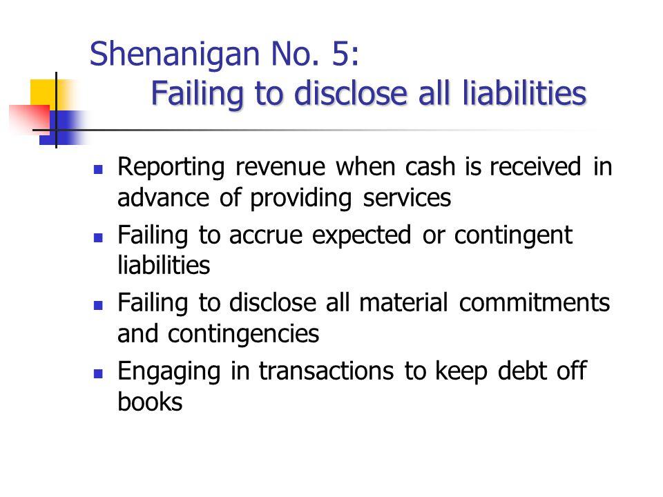 Shenanigan No. 5: Failing to disclose all liabilities