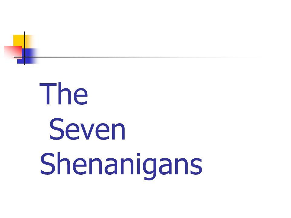 The Seven Shenanigans