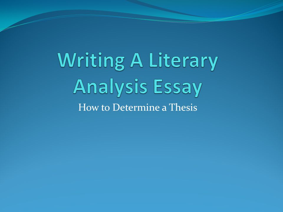thesis for an analysis essay