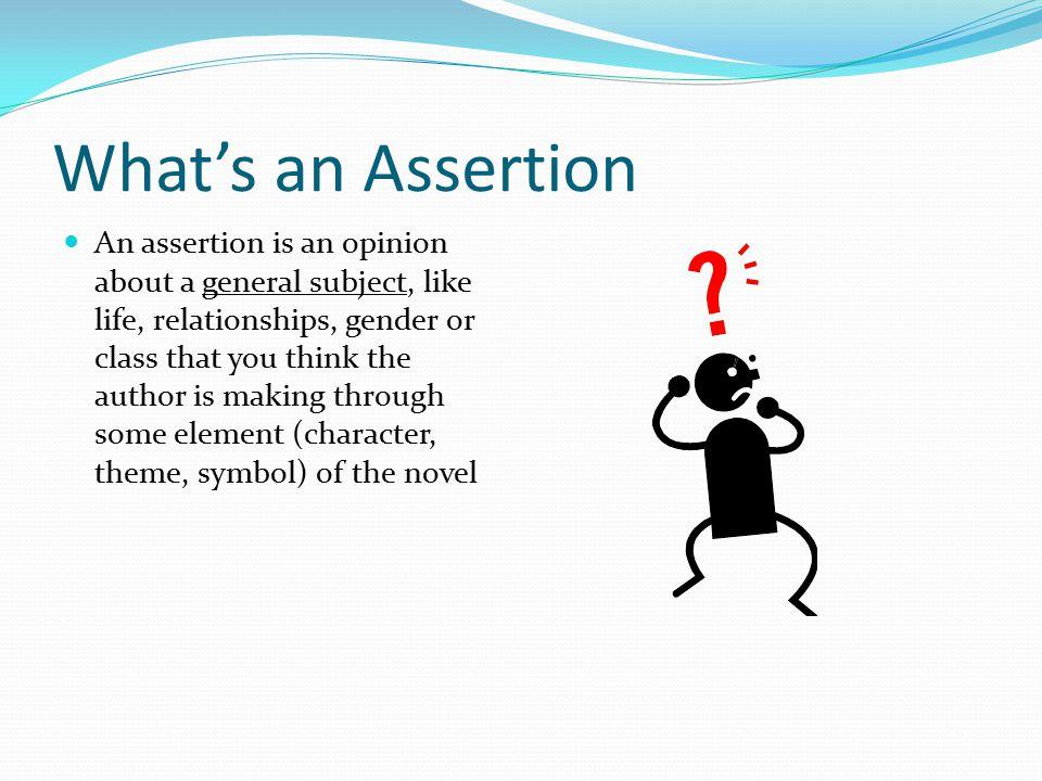 What's an Assertion