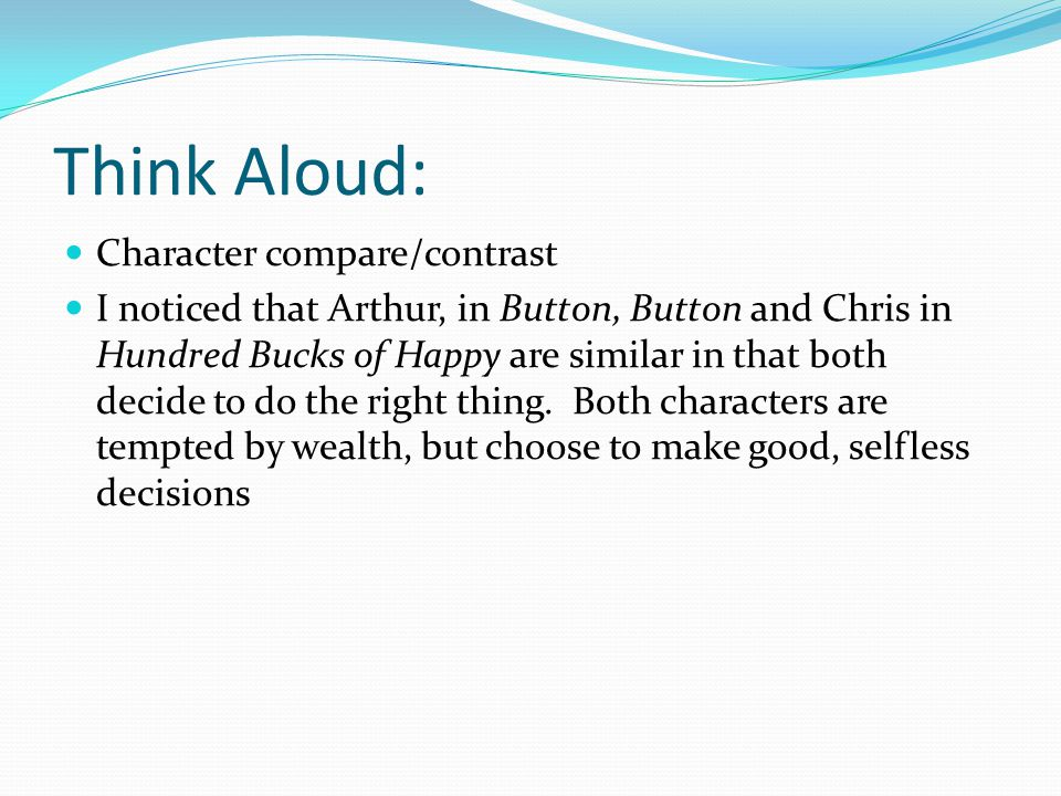 Think Aloud: Character compare/contrast