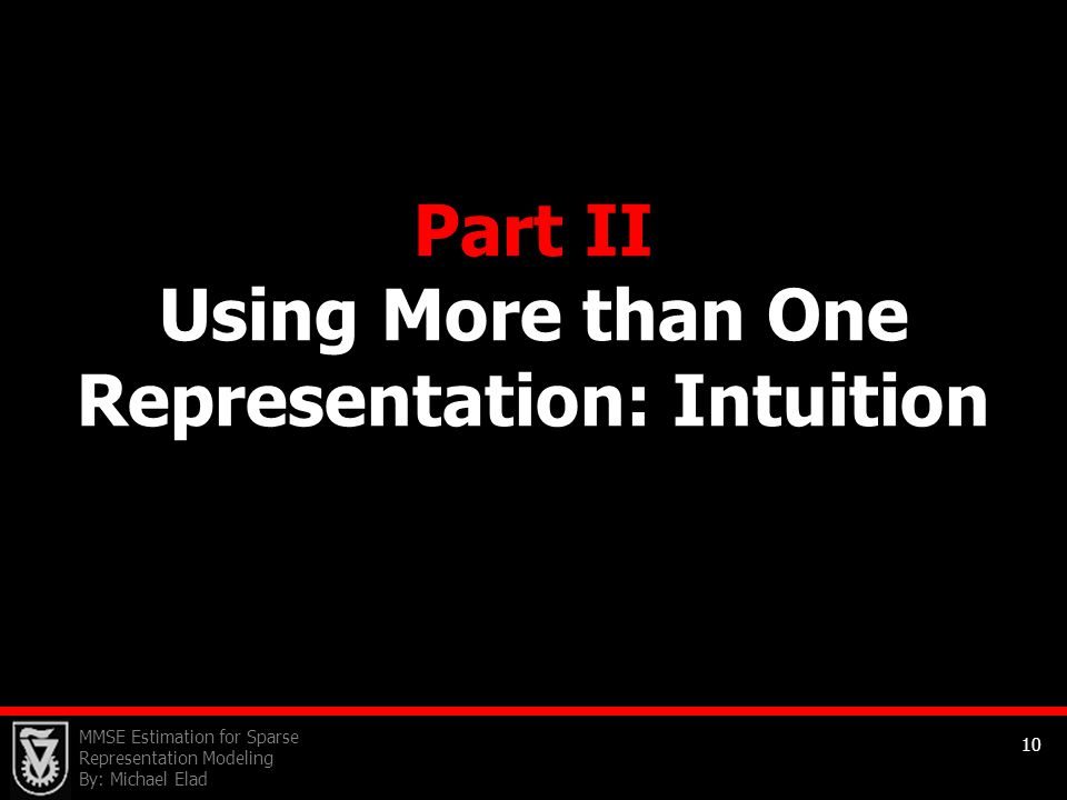Part II Using More than One Representation: Intuition