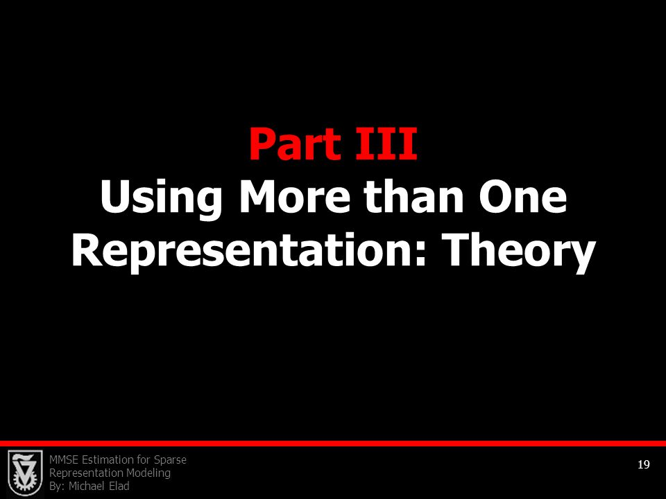 Part III Using More than One Representation: Theory