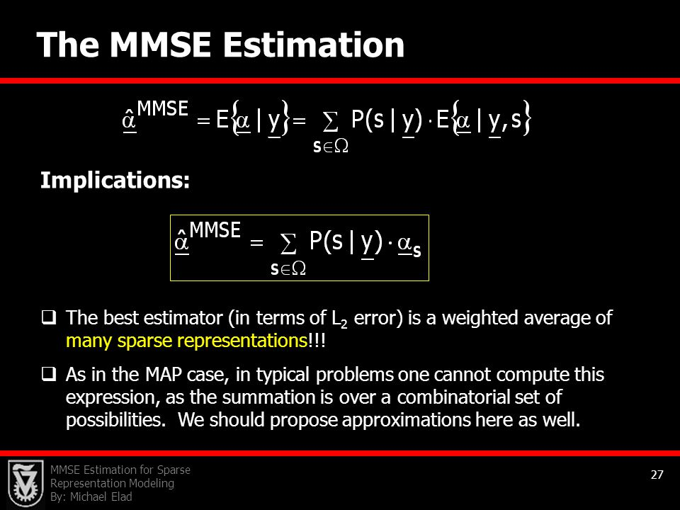 The MMSE Estimation Implications: