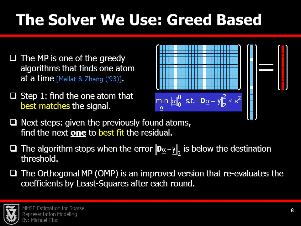 The Solver We Use: Greed Based