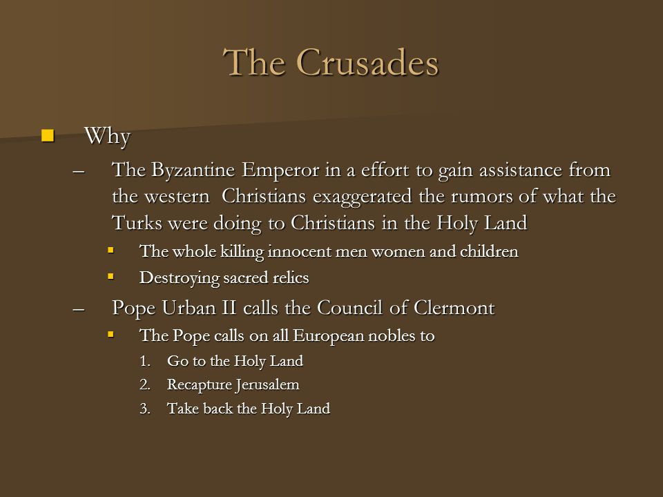 The Crusades Why.