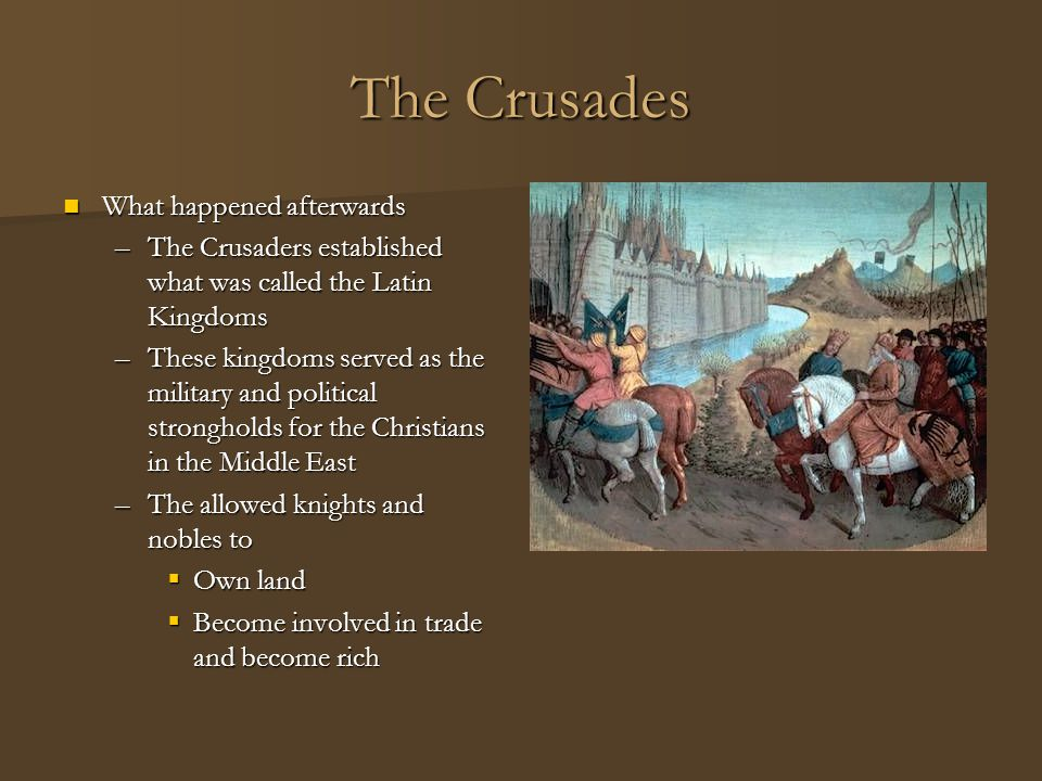 The Crusades What happened afterwards