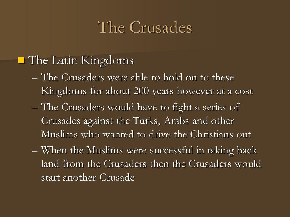The Crusades The Latin Kingdoms