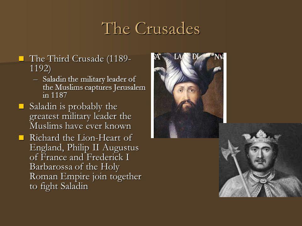 The Crusades The Third Crusade (1189-1192)