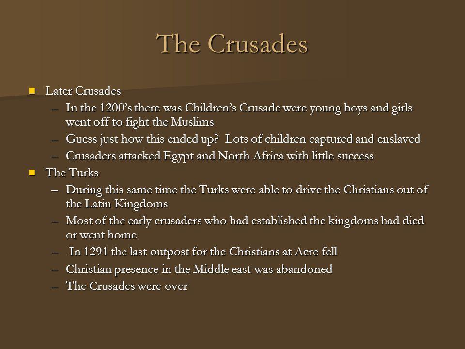 The Crusades Later Crusades