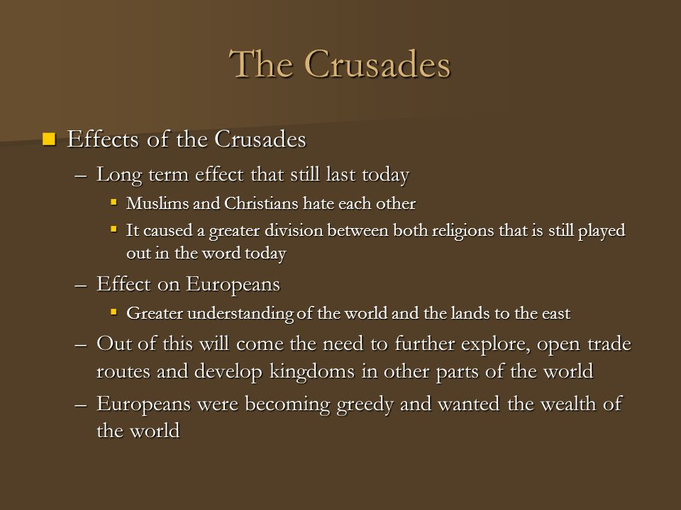 The Crusades Effects of the Crusades