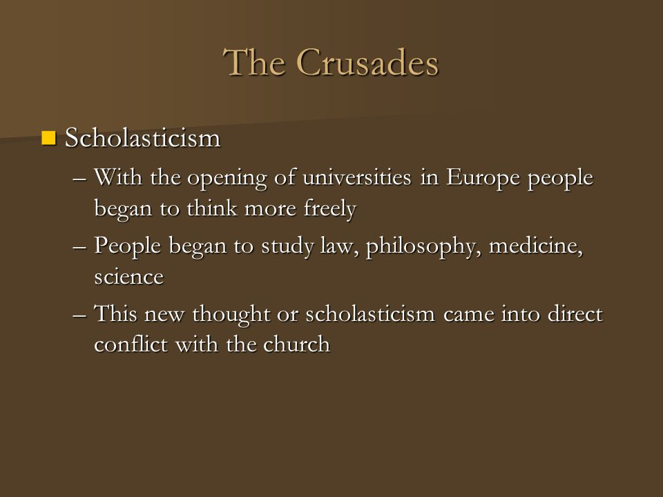 The Crusades Scholasticism