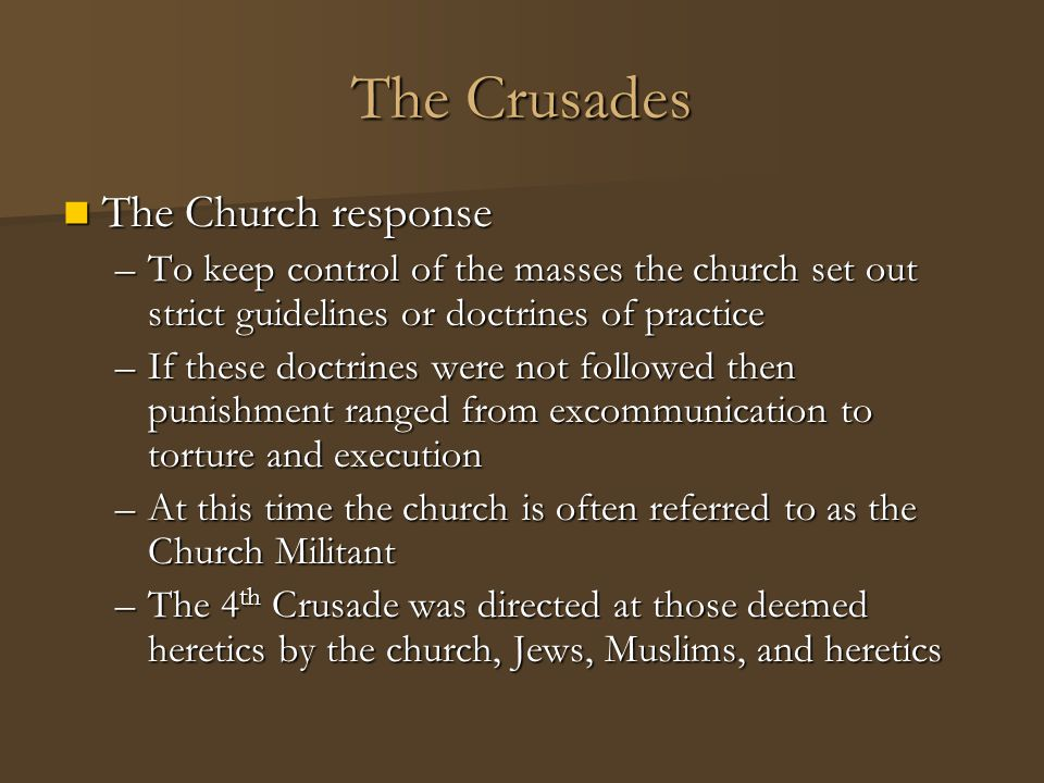 The Crusades The Church response