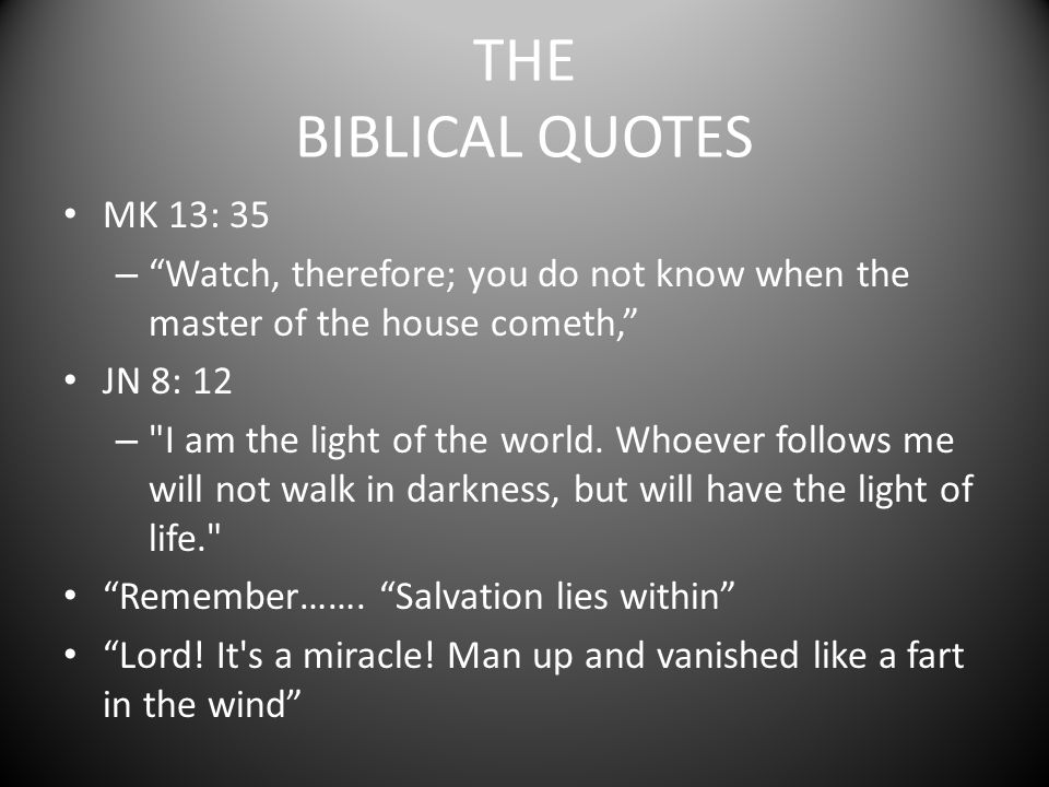 THE BIBLICAL QUOTES MK 13: 35