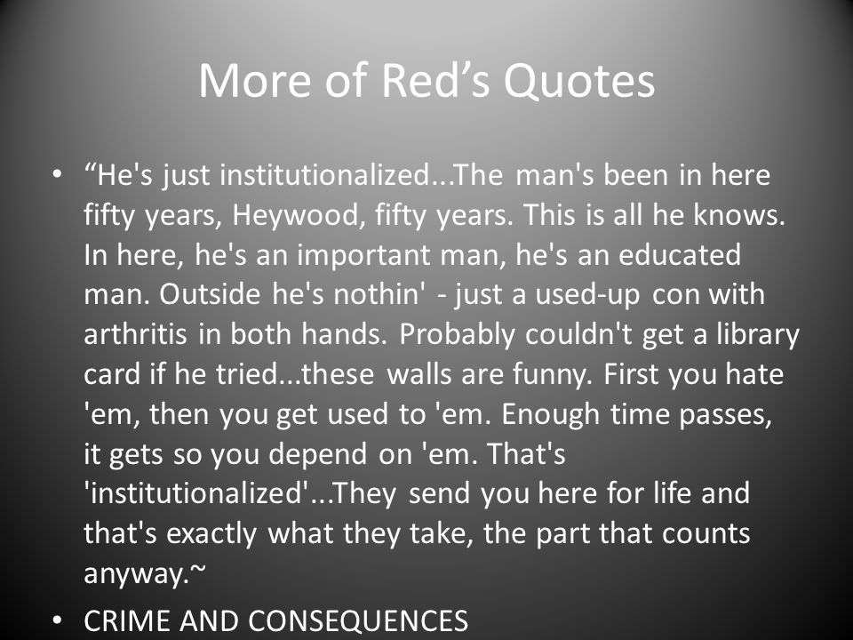 More of Red's Quotes