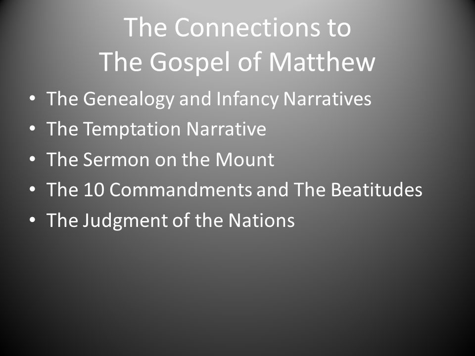 The Connections to The Gospel of Matthew