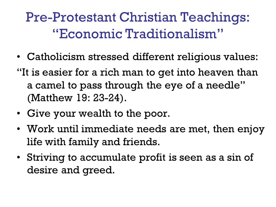 Pre-Protestant Christian Teachings: Economic Traditionalism