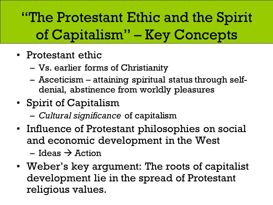 The Protestant Ethic and the Spirit of Capitalism – Key Concepts