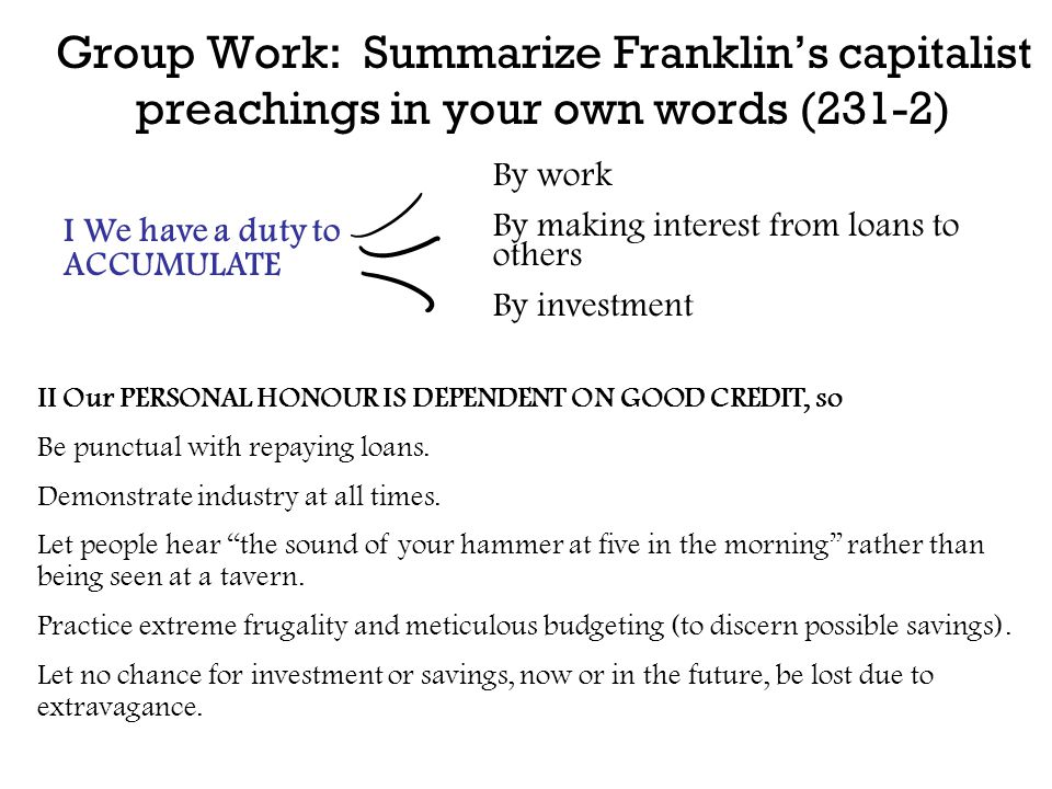 Group Work: Summarize Franklin's capitalist preachings in your own words (231-2)