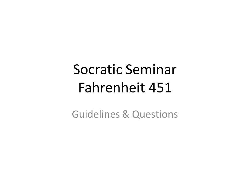 Socratic Seminar Fahrenheit 451