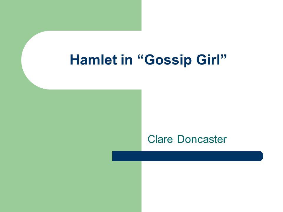 Hamlet in Gossip Girl