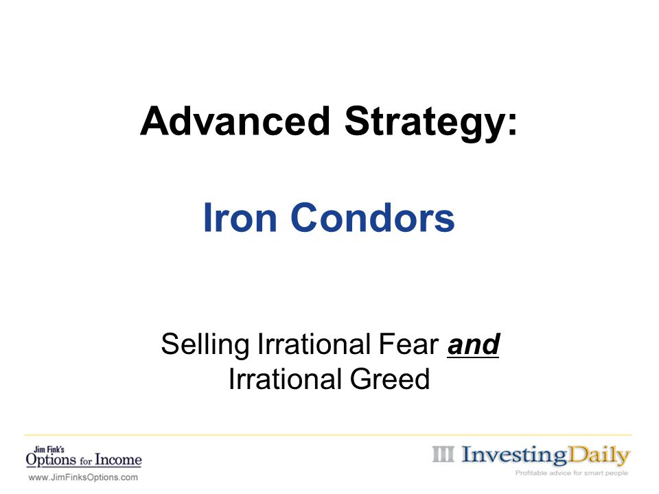 Advanced Strategy: Iron Condors