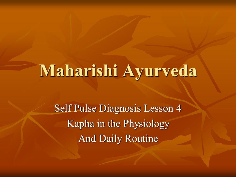 Maharishi Ayurveda Self Pulse Diagnosis Lesson 4