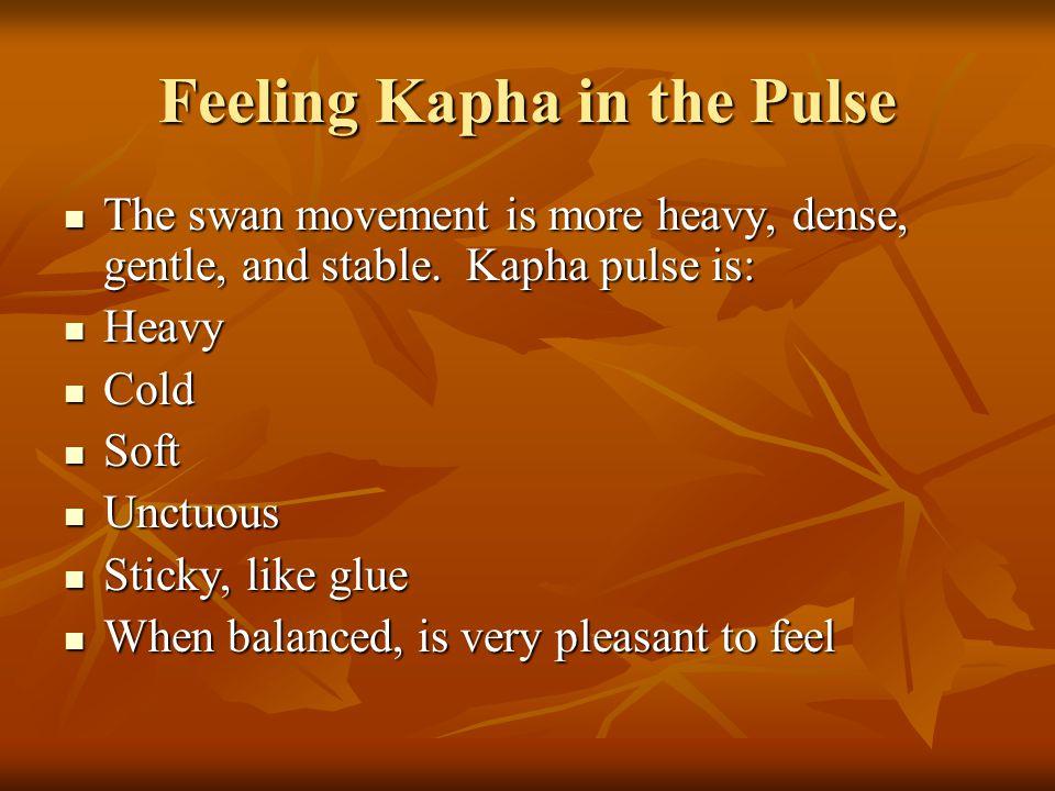 Feeling Kapha in the Pulse