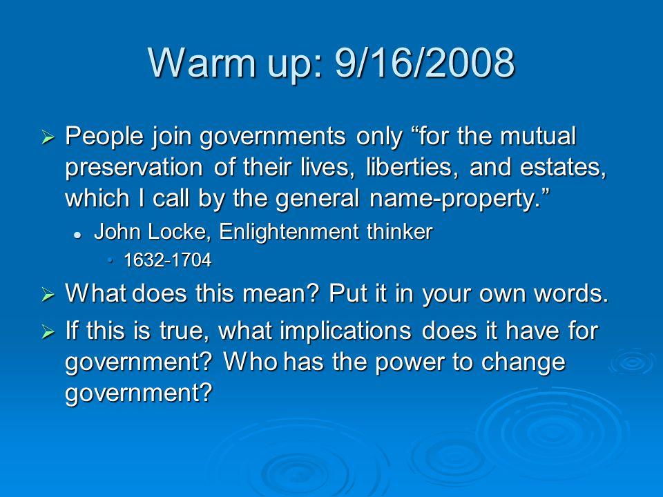 Warm up: 9/16/2008