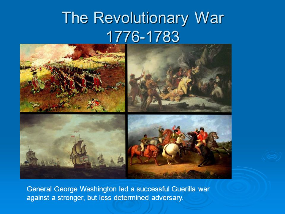 The Revolutionary War 1776-1783