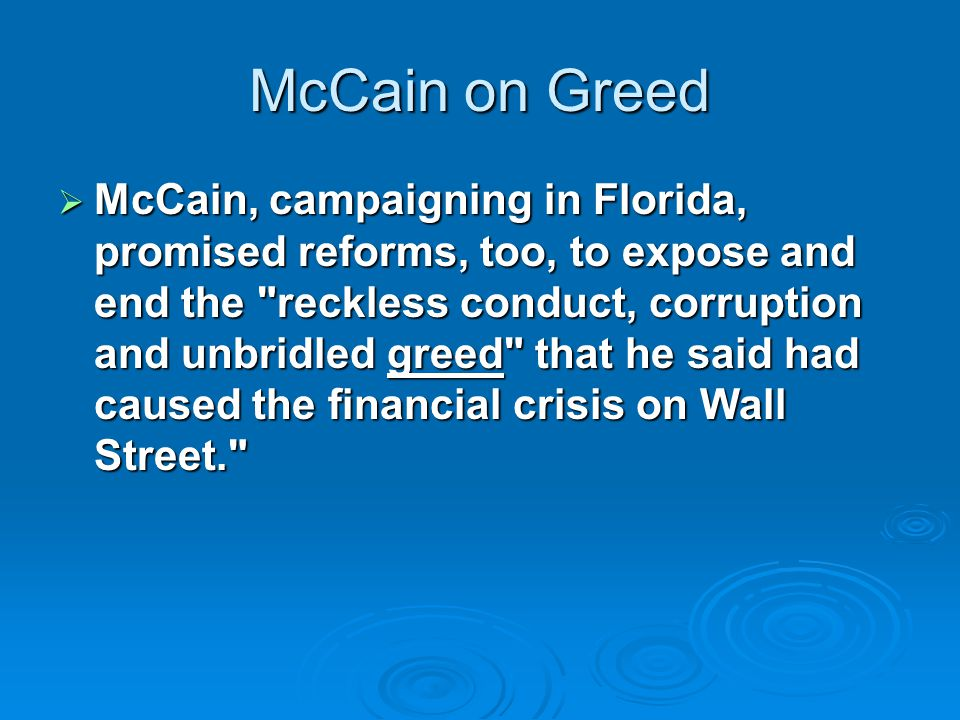 McCain on Greed