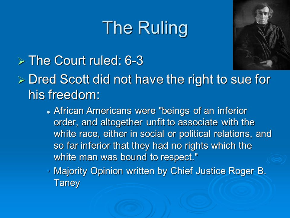 The Ruling The Court ruled: 6-3
