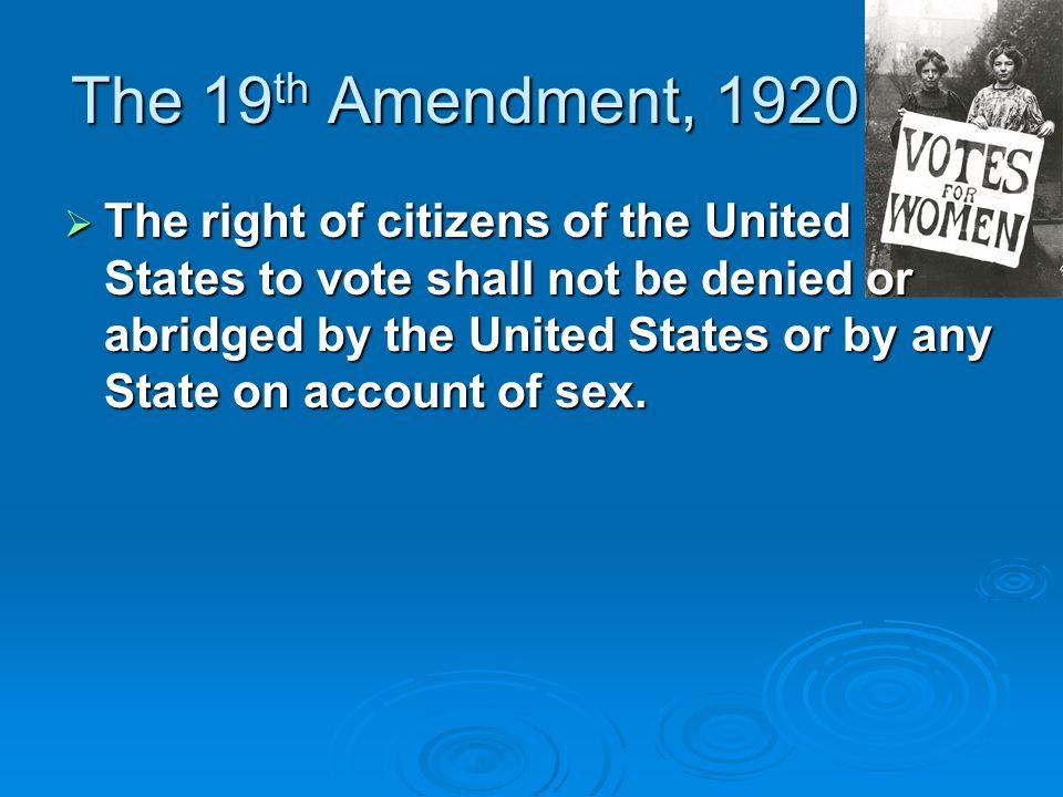 The 19th Amendment, 1920