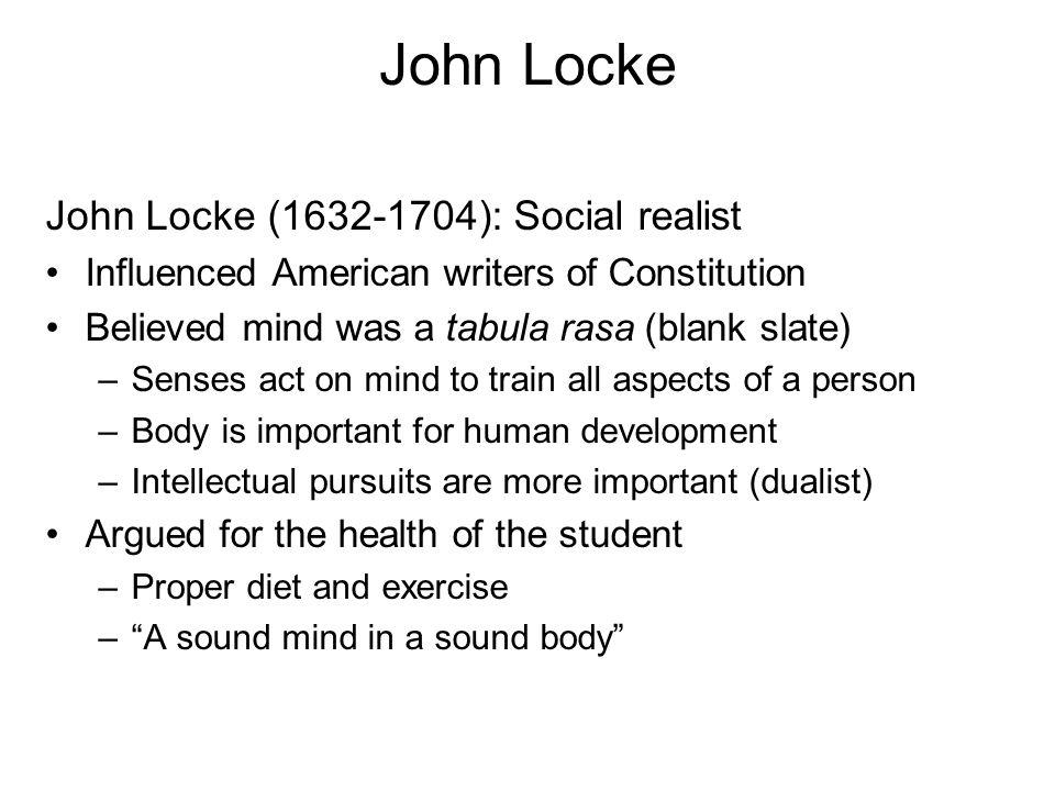 John Locke John Locke (1632-1704): Social realist